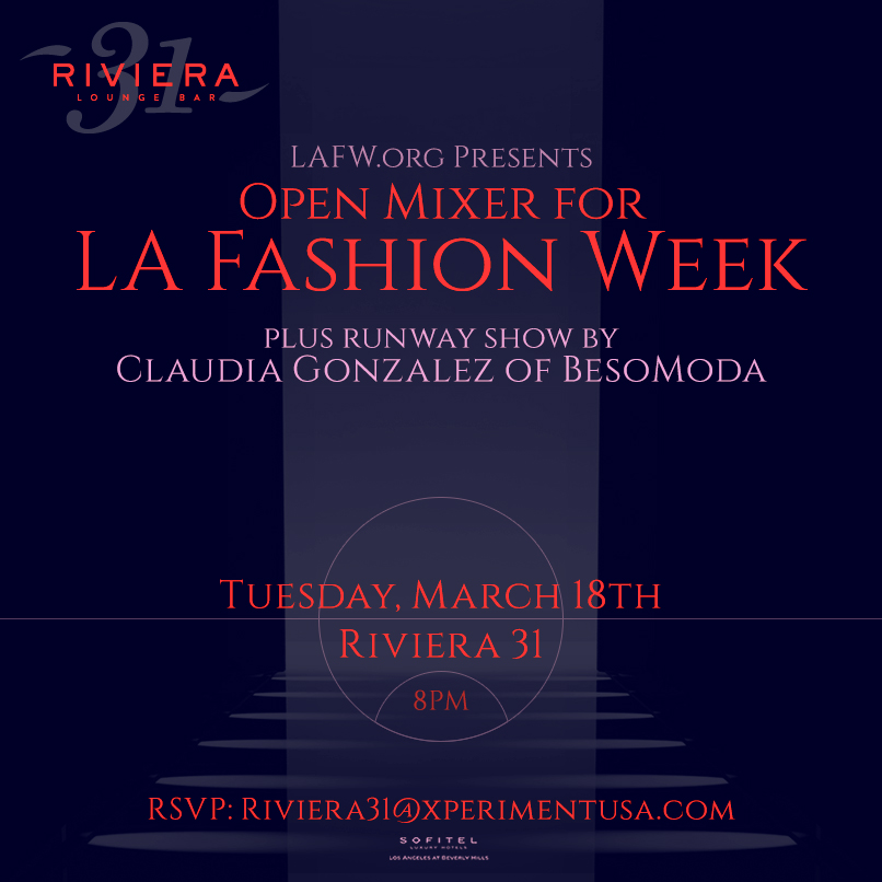 LA Fashion Week Runway Show and Mixer