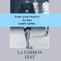 La Fashion Fest March June and July now accepting designers